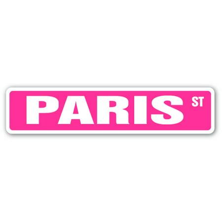 - PARIS Street Sign Childrens Name Room Sign | Indoor/Outdoor | 24
