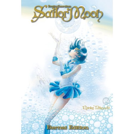 Sailor Moon Eternal Edition 2 (Paperback) (Eternal Decision Two Thousand Years Of Metallica)