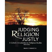 Judging Religion Justly : A Catholic Introduction to Religious Studies (Revised Edition)