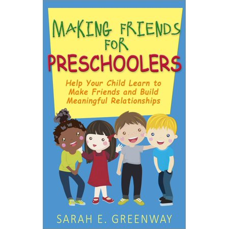Making Friends for Preschoolers: Help Your Child Learn to Make Friends and Build Meaningful Relationships - eBook - Easy To Make Halloween Crafts For Preschoolers