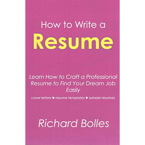 how to write a resume learn how to craft professional