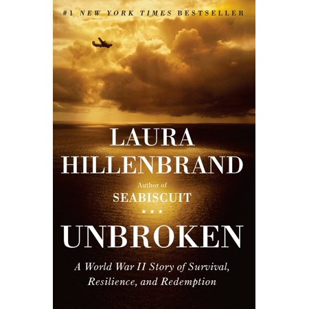 Unbroken : A World War II Story of Survival, Resilience, and (Best Knives In The World Survival)