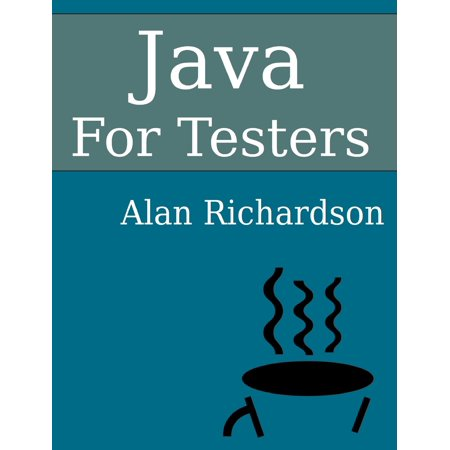 Java For Testers   Learn Java Fundamentals Fast