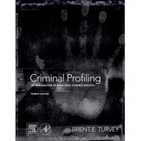 Criminal Profiling: An Introduction to Behavioral Evidence Analysis (Hardcover)