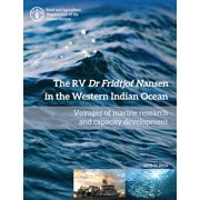 The RV Dr Fridtjof Nansen in the Western Indian Ocean : Voyages of Marine Research and Capacity Development 1975-2016