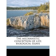 The Mechanistic Conception of Life; Biological Essays Paperback