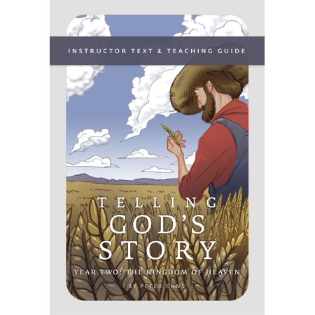 Telling God's Story, Year Two: The Kingdom of Heaven : Instructor Text & Teaching