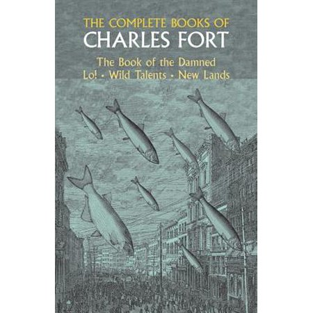 Dover Occult: The Complete Books of Charles Fort - Occult Origins Of Halloween