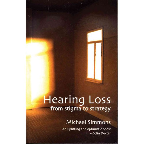 Hearing Loss : From Stigma to Strategy