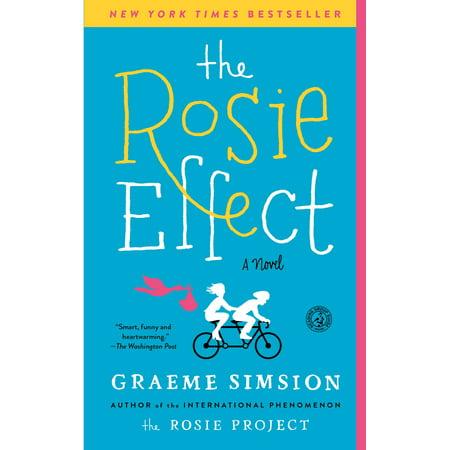 The Rosie Effect : A Novel
