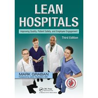 Lean Hospitals: Improving Quality, Patient Safety, and Employee Engagement (Paperback)