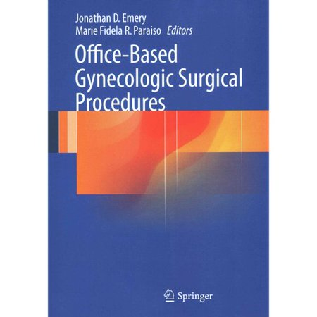 Office based gynecologic surgical procedures - Procedure hospitalisation d office ...