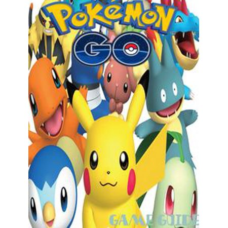 POKEMON GO Strategy Guide & Game Walkthrough, Tips, Tricks, AND MORE! -
