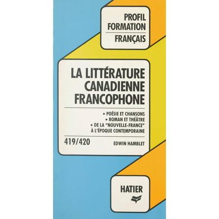 La littérature canadienne francophone - eBook