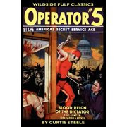 Operator #5 : Blood Reign of the Dictator