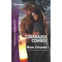 Cavanaugh Justice: Cavanaugh Cowboy (Paperback)