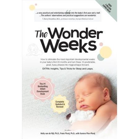 The Wonder Weeks : How to Stimulate Your Baby's Mental Development and Help Him Turn His 10 Predictable, Great, Fussy Phases Into Magical Leaps Forward(5th (Foundations Of Mental Health Care 5th Edition Answers)