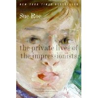 The Private Lives of the Impressionists (Paperback)