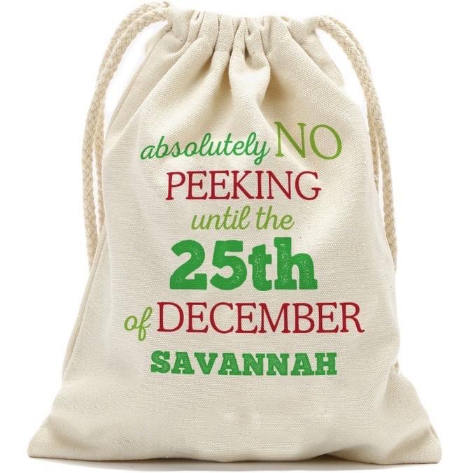 "Absolutely No Peeking Custom Christmas Drawstring Sack, Small 13.3"" x 18.75"" or Large: 19"" x 27.75"""