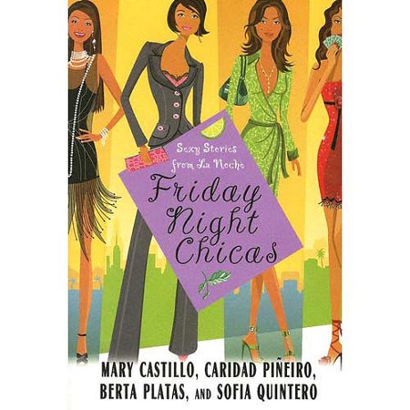 Friday Night Chicas: Sexy Stories from La Noche by