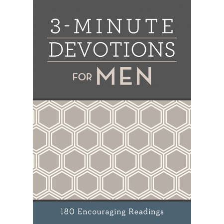 3-Minute Devotions for Men : 180 Encouraging