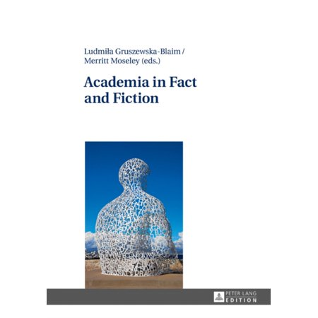 Academia In Fact And Fiction