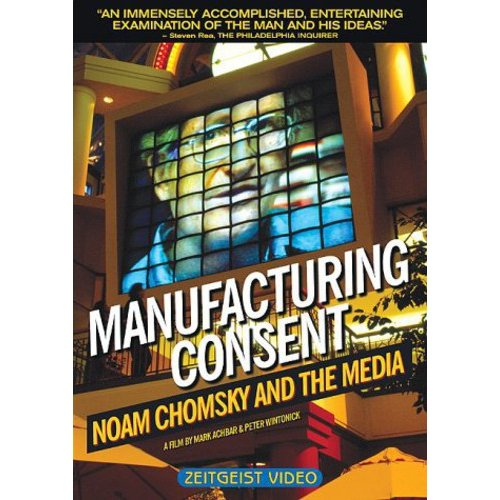 Manufacturing Consent: Noam Chomsky And The Media