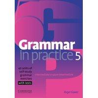 Grammar in Practice: Grammar in Practice 5 (Paperback)