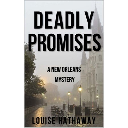 Deadly Promises: A New Orleans Mystery - eBook (Our Lady Of Prompt Succor New Orleans)