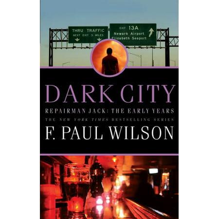 Dark City : Repairman Jack: The Early Years