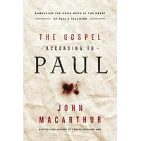 The Gospel According to Paul (Paperback)