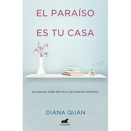 El paraíso es tu casa: Un manual para ser feliz de puertas adentro / Paradise Is Your Home](Coronas Para Puertas De Halloween)