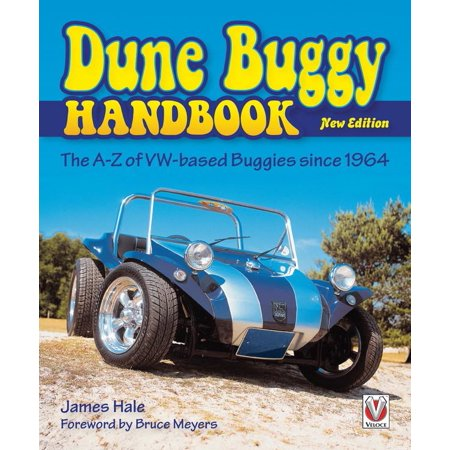 The Dune Buggy Handbook : The A-Z of Vw-Based Buggies Since 1964 - New (James Dg Dunn The New Perspective On Paul)