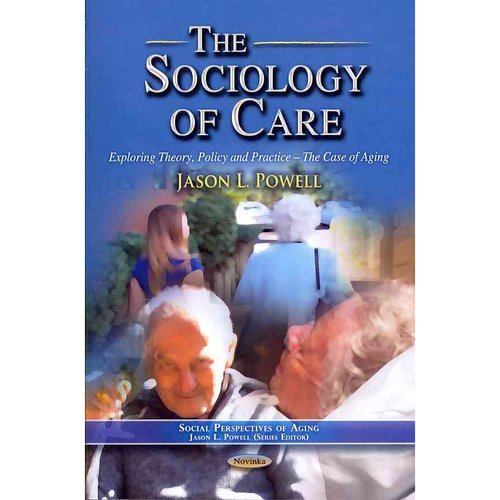 aged care case study theories of ageing New theories that will enhance our understanding of elder abuse this paper   providing care and assistance to frail and highly dependent elderly people23   institutional placement if the dyad is separated52 in cases involving elderly.
