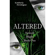 Altered: Setenid Blight Book One - eBook