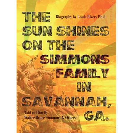 The Sun Shines on the Simmons Family in Savannah, Ga. - (Best Haunted Tours In Savannah Ga)