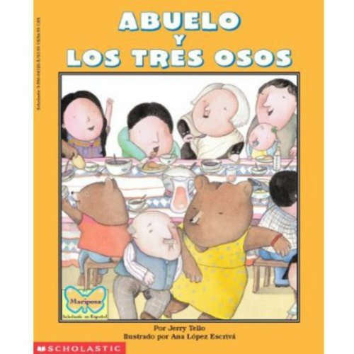 Abuelo Y Los Tres Osos/Abuelo and the Three Bears