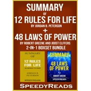 Summary of 12 Rules for Life: An Antidote to Chaos by Jordan B. Peterson + Summary of 48 Laws of Power by Robert Greene and Joost Elffers 2-in-1 Boxset Bundle - eBook