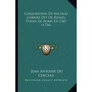 Conjuration de Nicolas Gabrini Dit de Rienzi, Tyran de Rome En 1347 (1734)