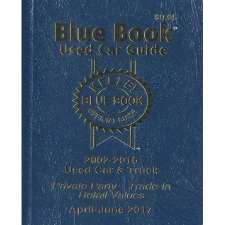 Kelley Blue Book Used Car Guide 2002 2016  Consumer Edition
