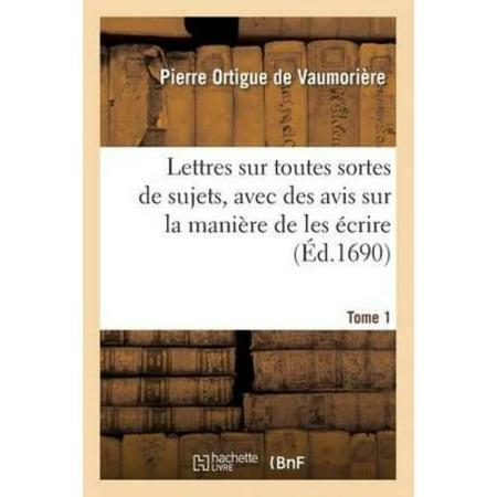 Lettres Sur Toutes Sortes De Sujets  Avec Des Avis Sur La Mani