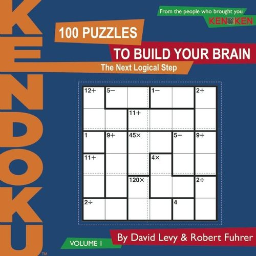 Kendoku: 100 Puzzles to Build Your Brain