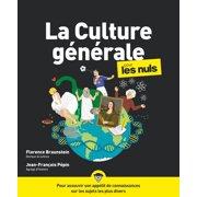 La Culture gnrale Pour les Nuls, 3e dition - eBook