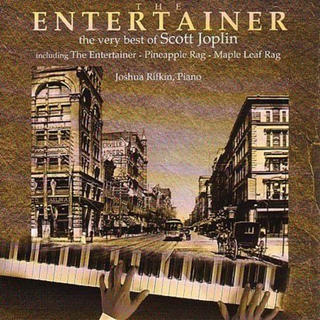 Entertainer: Very Best of Scott Joplin (Scott Joplin Was The Best Known Ragtime Composer)
