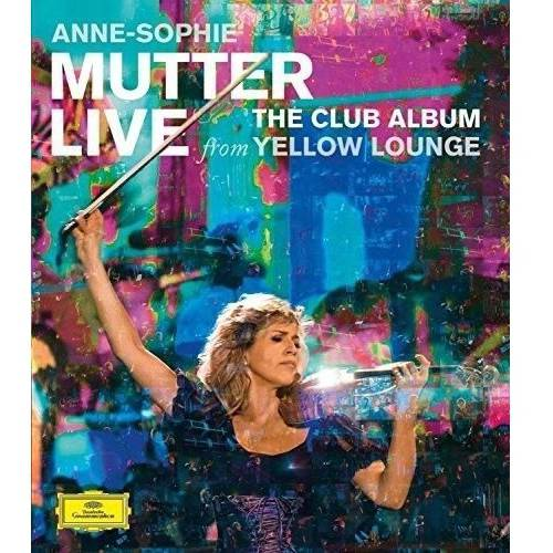 Anne-Sophie: Mutter LIVE From Yellow Lounge - The Club Album (Blu-ray)