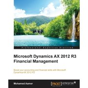Microsoft Dynamics AX 2012 R3 Financial Management (Paperback)
