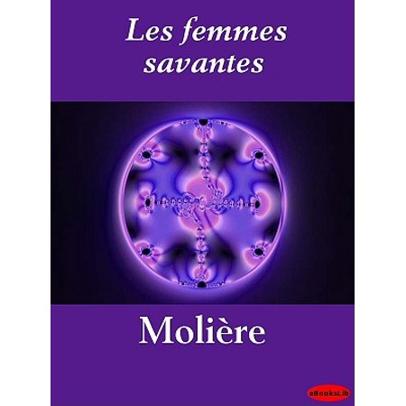 Les femmes savantes - eBook