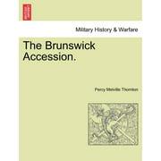 The Brunswick Accession.