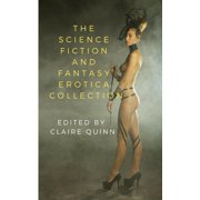 The Science Fiction and Fantasy Erotica Collection - eBook