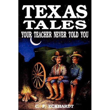 Texas Tales Your Teacher Never Told You (Best Way To Become A Teacher In Texas)